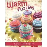 Warm Fuzzies: 30 Sweet Felted Projects (Paperback)By Betz White