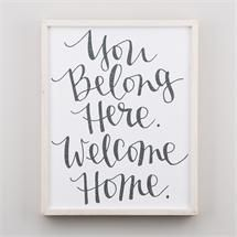 """You belong here. Welcome Home. from gloryhaus.com"