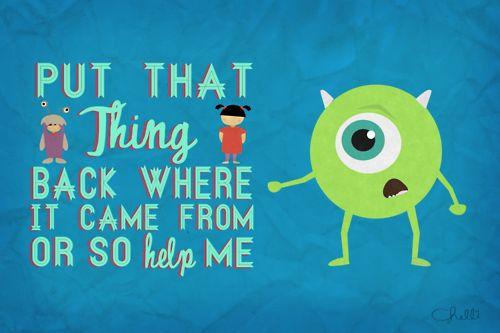 bum bum bum: Mike Wazowski, Kids Room, Monsters Inc, Disney Pixar, Funny, Childhood, Movie Quotes, Cleaning Tips, Disney Movie