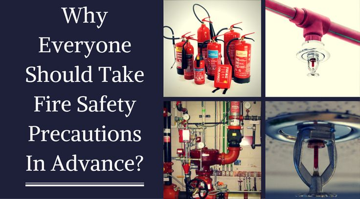 Why Everyone Should Take Fire Safety Precautions In Advance?
