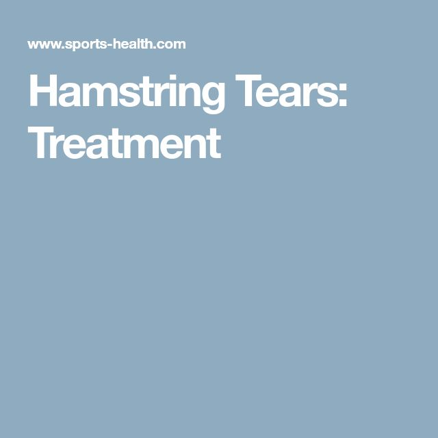 Hamstring Tears: Treatment