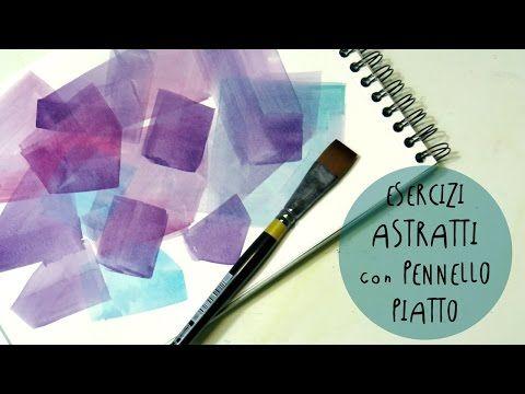 Acquerello: esercizi astratti geometrici con pennello a punta piatta * ART Tv by Fantasvale - YouTube