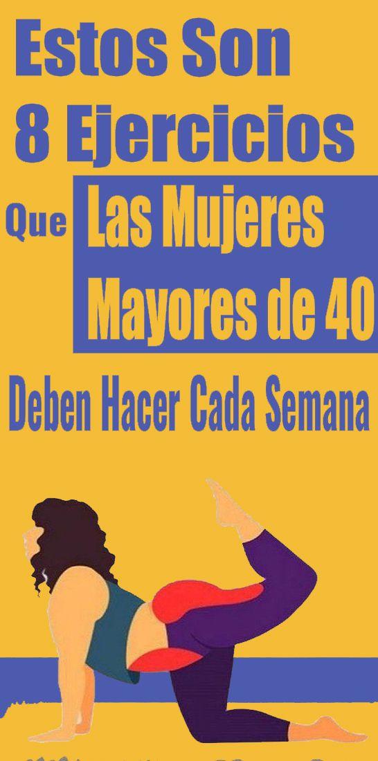 Estos Son 8 Ejercicios Que Las Mujeres Mayores de 40 Deben Hacer Cada Semana