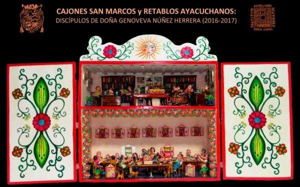 Exposicion de Arte - Cajones San Marcos y retablos ayacuchanos: los discipulos de Genoveva Nu�ez Herrera (2016-2017)