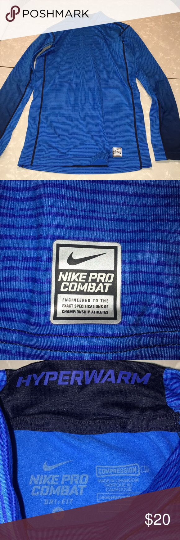 Nike Pro Compression Top Nike Pro Combat Hyperwarm Compression Top Blue size small. Very warm and fits tight. Excellent condition no rips or stains anywhere. Nike Shirts