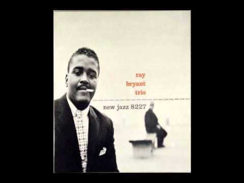 "Ray Bryant - Blues Changes  --- Ray Bryant Trio 1957 ~ Blues Changes -- Recorded: Van Gelder Studio, Hackensack, NJ, April 5, 1957 Personnel: Ray Bryant - Piano Ike Isaacs - Bass Charles ""Specs"" Wright - Drums"