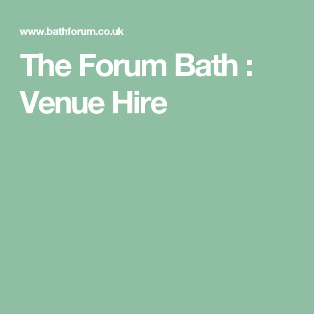 The Forum Bath : Venue Hire