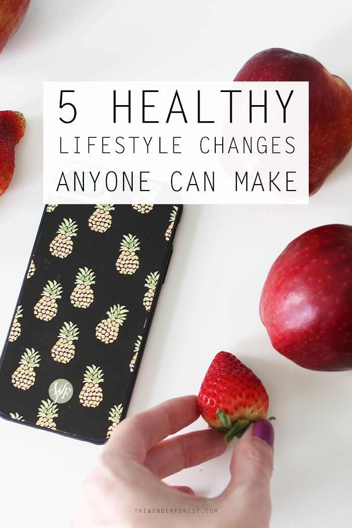 5 Healthy Lifestyle Changes Anyone Can Make
