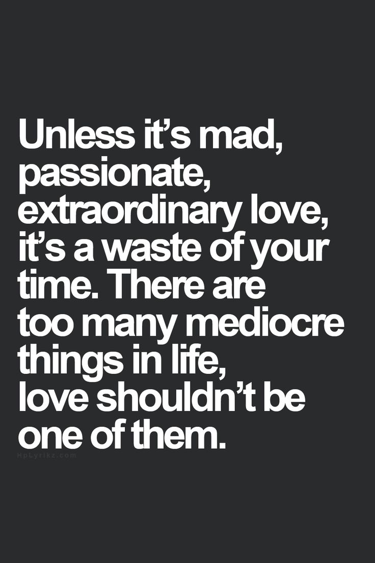 Mad Love Quotes 179 Best Love Quotes Images On Pinterest  Love Of My Life