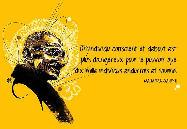Les 23meilleures citations de Mahatma Gandhi«Sois le changement que tu veux voir dans le monde» est une des citations de Mahatma Gandhi les plus connues