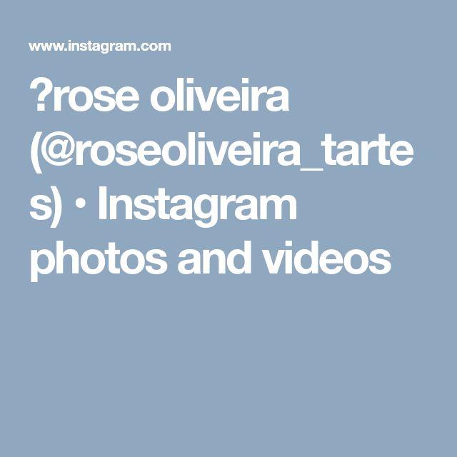 💮rose oliveira (@roseoliveira_tartes) • Instagram photos and videos
