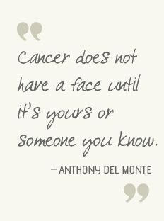 Cancer doest not have a face
