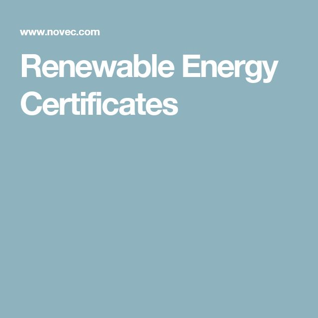 Renewable Energy Certificates - NOVEC. Happy to be using renewable energy as a NOVEC customer now.