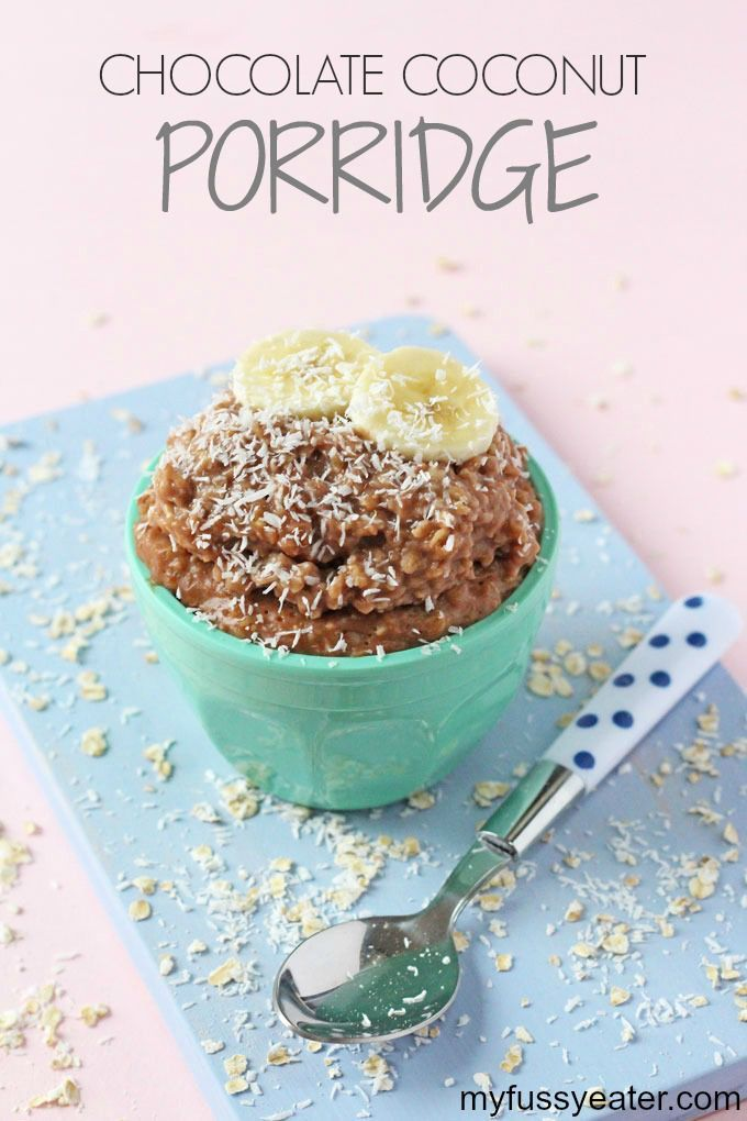 A delicious creamy Chocolate & Coconut Porridge or Oatmeal. Perfect for breakfast for kids this winter! | My Fussy Eater blog