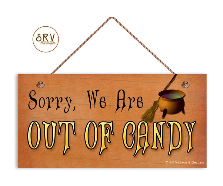 """Out of Candy Sign, Halloween Trick Or Treat Sign, Rustic Decor, Witch Cauldron, Weatherproof, 5"""" x 10"""" Sign, Holiday Sign, Door Sign by SRVintageandDesigns on Etsy"""