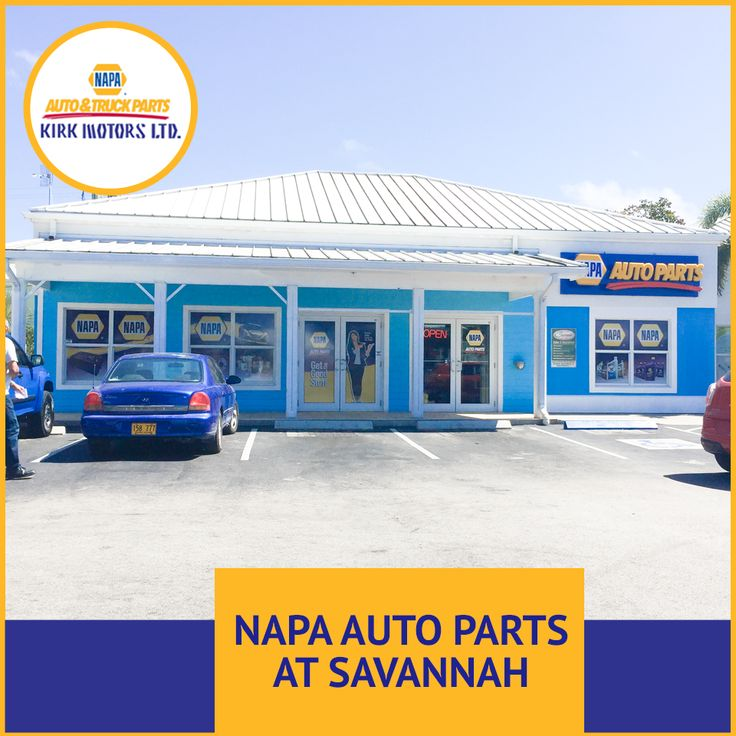NAPA AUTO Parts SAVANNAH.  Did you know we now also have a branch conveniently located in Countryside Shopping Centre?  Open 8:30am-7:00pm Monday-Saturday.  #kirkmotors #Napa #Savannah #Countrysideshoppingcenter #parts #tools #caymanislands