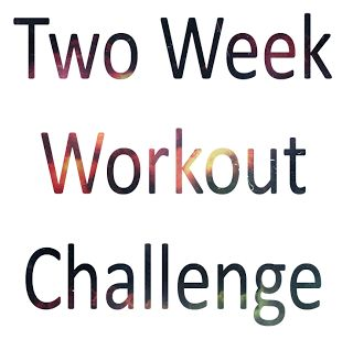 Two Week Workout Challenge. This is perfect, it's broken down into days and all the exercises are written out really well. I want to feel good and look good for my mini vacation in two weeks.