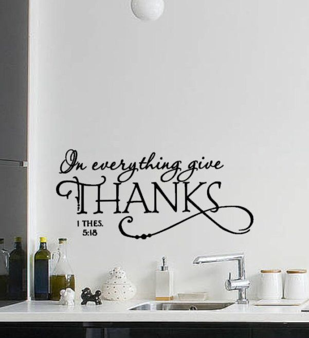 Wall decal 1 thes 518 positive wall decal in everything give thanks give thanks wall decal chritian quotes positive quotes wall art