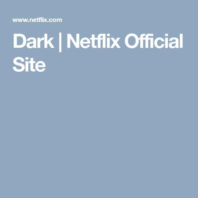 Dark   Netflix Official Site