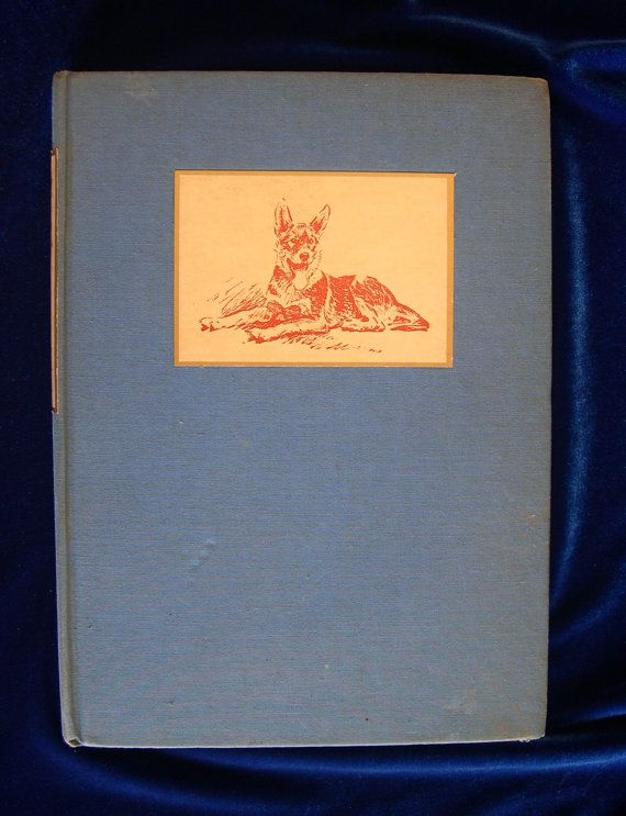 German Shepherd Book: A Friend in The Dark, The Story of A Seeing Eye Dog First Edition Pub. 1937
