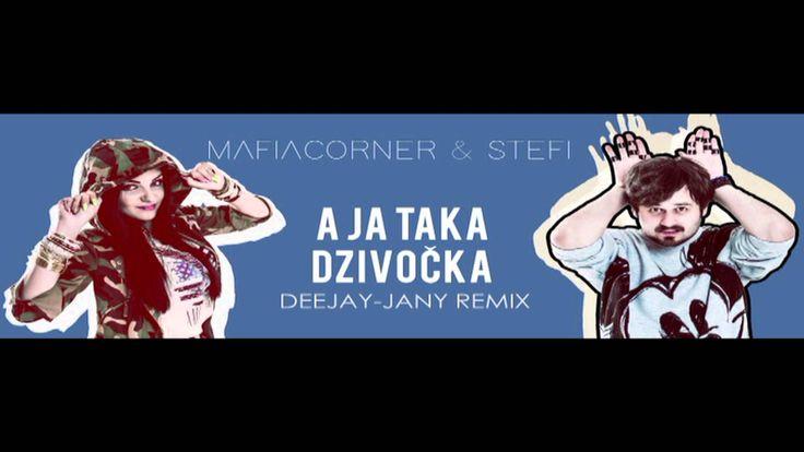 Mafia Corner & Stefi vs. Fidlikanti - A ja taka dzivocka (Deejay-jany Ex...