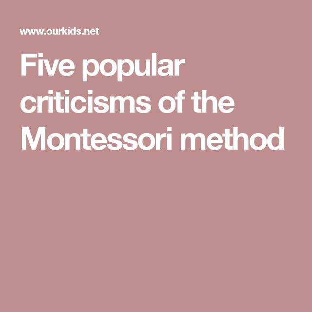 Five popular criticisms of the Montessori method