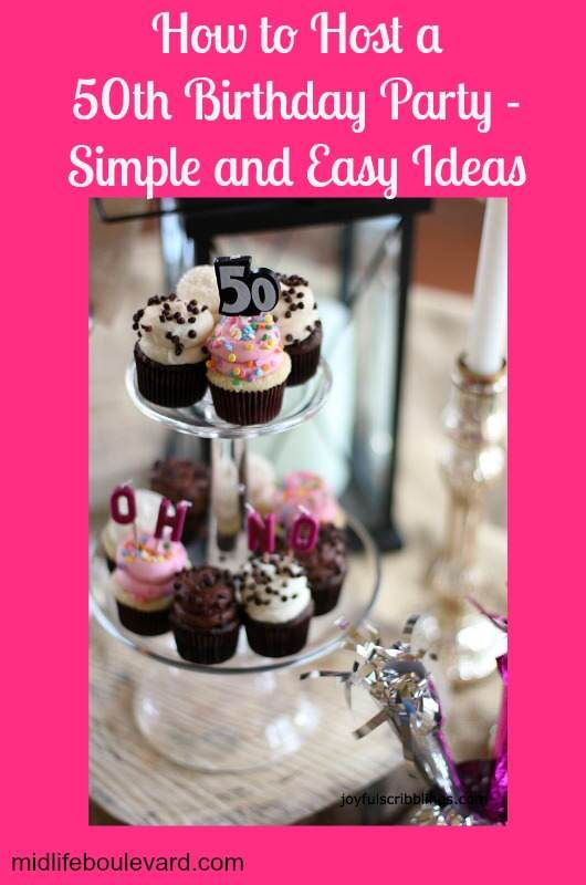 Simple and Easy 50th Birthday Party Ideas - Midlife Boulevard