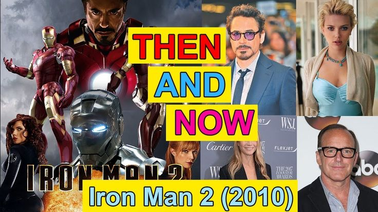 Iron Man 2 Actor & Actress Then and Now - Before and After - Movies and ...