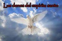 Estudios y Sermones: LOS NUEVE DONES DEL ESPÍRITU SANTO