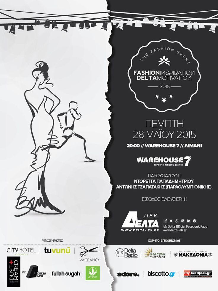 Επίδειξη Μόδας: Fashion Inspiration DELTA Motivation. Την εκδήλωση παρουσιάζουν η ηθοποιός και παρουσιάστρια Ντορέττα Παπαδημητρίου & ο παραολυμπιονίκης Αντώνης Τσαπατάκης. Καλλιτεχνική Διεύθυνση Simeoni.