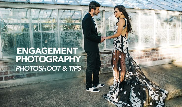 Engagement Photography Tips and Posing