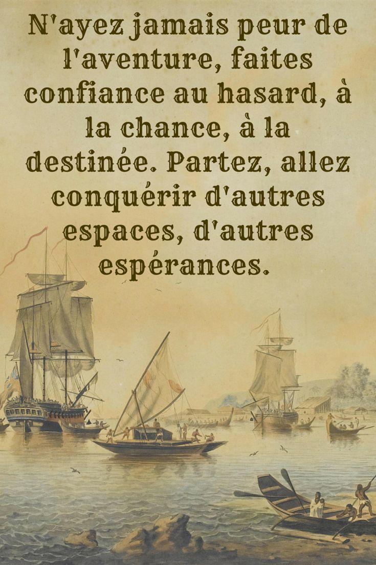J'aime cette citation d'Henry de Monfreid sur les voyageurs, tous aventuriers dans l'âme!
