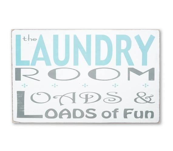 The Laundry Room Loads And Loads Of Fun Distressed Sign Large Size Distressed Signs Laundry Room Pictures Laundry Room