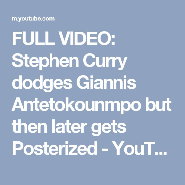 FULL VIDEO: Stephen Curry dodges Giannis Antetokounmpo but then later gets Posterized - YouTube