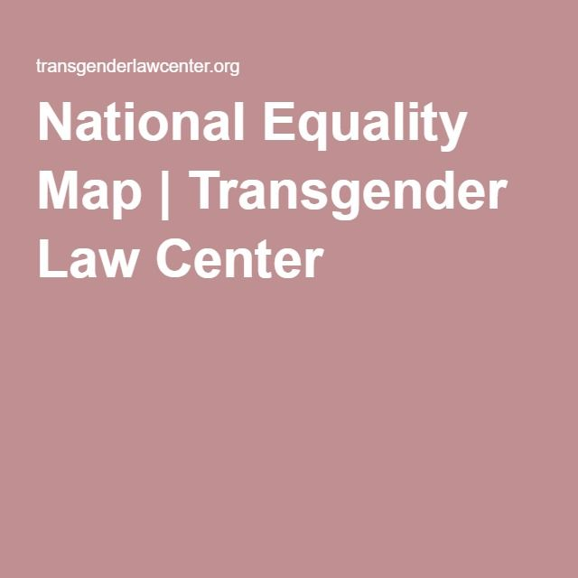 National Equality Map | Transgender Law Center