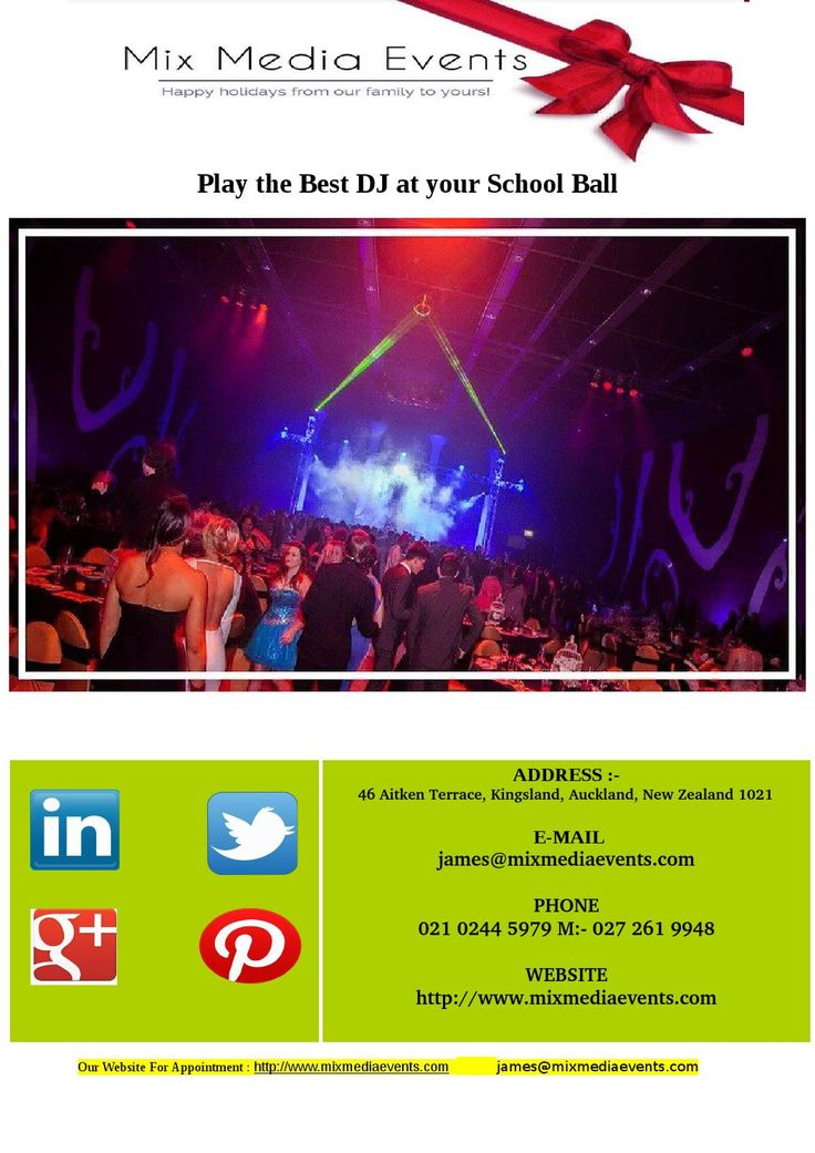 Mix Media offer School Ball Dj Party With Fully Enjoy In Auckland Region and Our Gole Is To bring the entire party to you at a competitive rate For Mix Media events appoint ment contact us Mob: 021 0244 5979 and email james@mixmediaevents.com