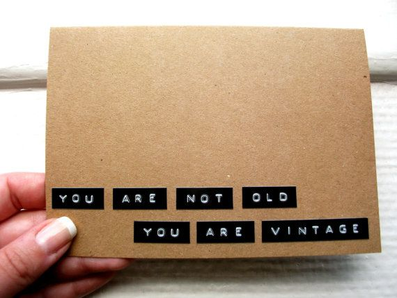 Funny Birthday Card You Are Not Old You Are by stuffannaloves, kr25.00