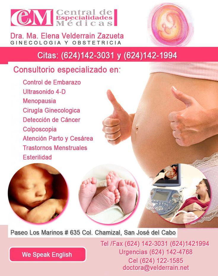 Dra Ma Elena Velderrain Zazueta, GINECOLOGO OBSTETRA, Central de Especialidades Medicas, Paseo de Los Marinos #634 Col. Chamizal, San Jose del Cabo, citas: (624)142-3031
