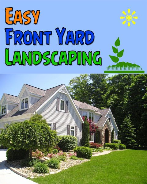Diy Landscaping Easy To Manage Front Yard Landscaping