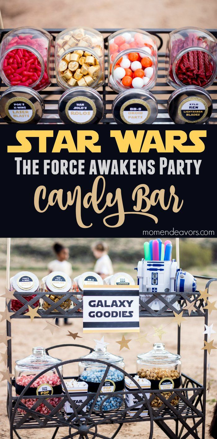 Star Wars: The Force Awakens Party - Themed Candy Bar with FREE Printable Labels!