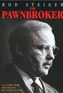The Pawnbroker (1964) A Jewish pawnbroker, victim of Nazi persecution, loses all faith in his fellow man until he realizes too late the tragedy of his actions.