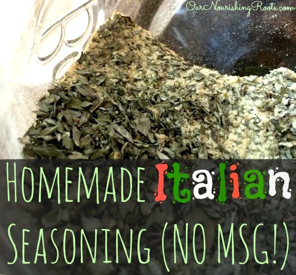 Homemade Italian Seasoning (no MSG!) | OUR NOURISHING ROOTS #DIY #spices #noMSG