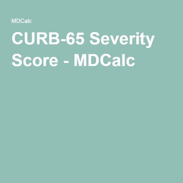 CURB-65 Severity Score - MDCalc