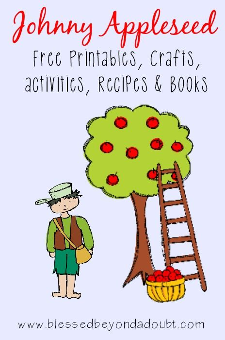 A big list of Johnny Appleseed printables, crafts, recipes and more
