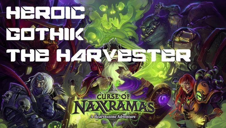 Hearthstone - Heroic Gothik The Harvester