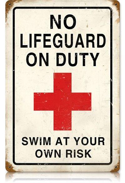 No Lifeguard Vintage Metal Sign