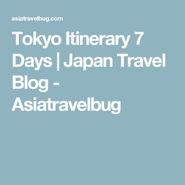 Tokyo Itinerary 7 Days | Japan Travel Blog - Asiatravelbug