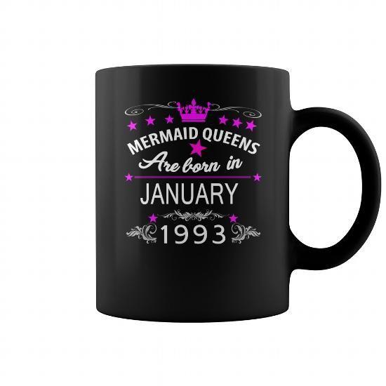 I Love Mug  mermaid 1993 January BORN BIRTHDAY Mug  i love mermaid  love mermaid queens 1993 January 1993 JanuaryMug Shirts & Tees