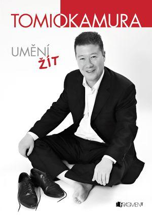 Tomio Okamura – Umění žít | www.fragment.cz