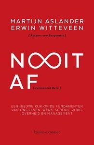 Nooit Af door Martijn Aslander, Erwin Witteveen (Boek) - Managementboek.nl